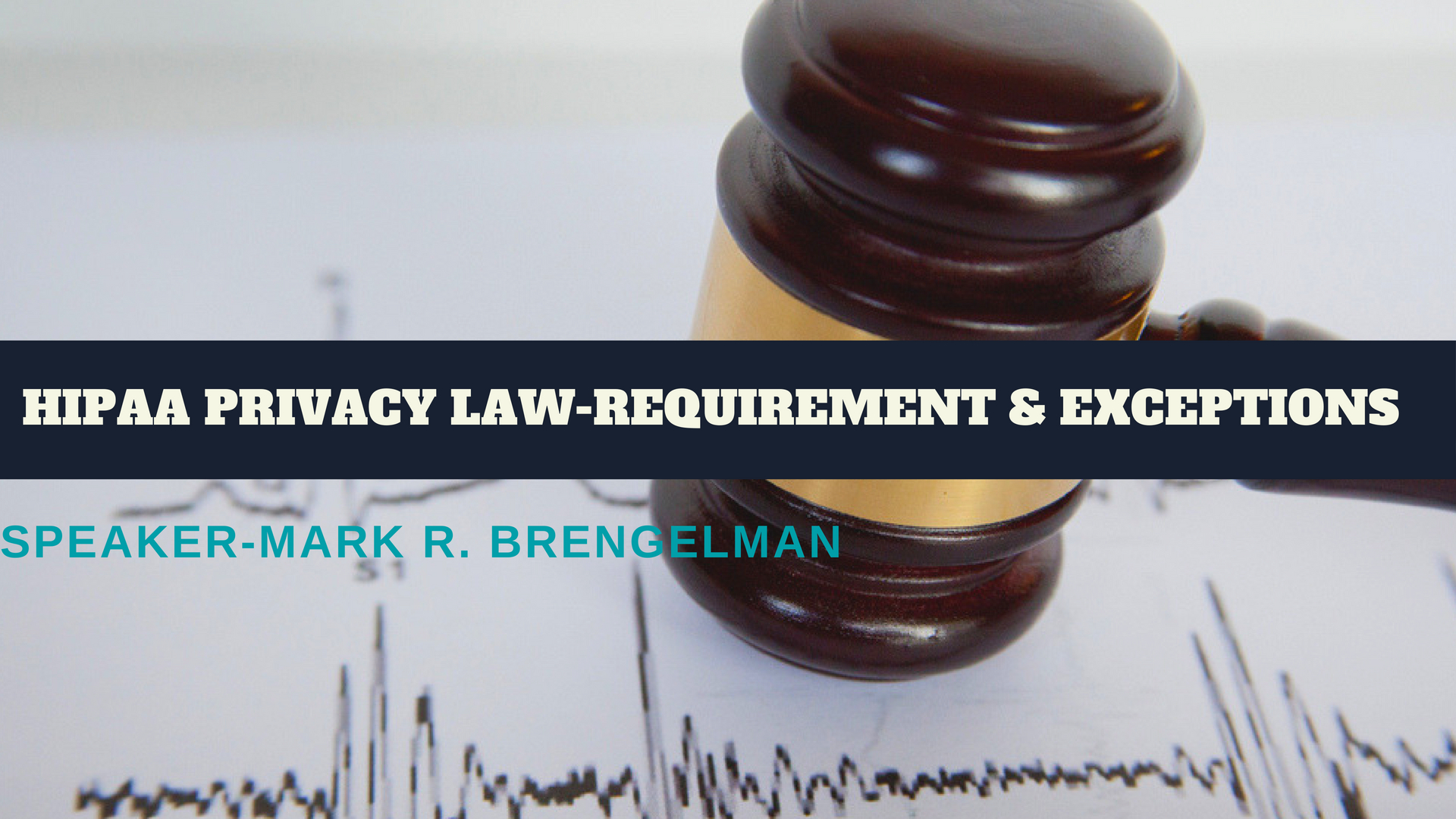 HIPAA Privacy Law- Requirement & Exceptions webinar