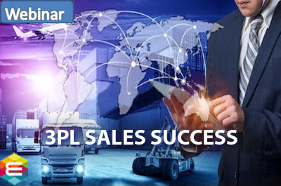 3PL Sales Success: How to Sell Logistics, Transportation