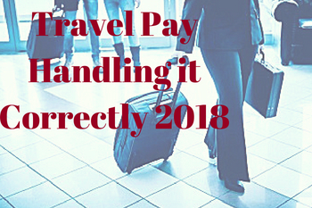 travel-pay-handling-it-correctly-2018