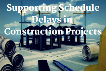 analyzing-and-supporting-schedule-delays-in-construction-projects