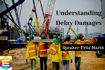 understanding-and-demonstrating-delay-damages-in-construction