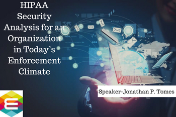 hipaa-security-analysis-for-an-organization-in-today's-enforcement-climate