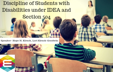 discipline-of-students-with-disabilities-under-idea-and-section-504