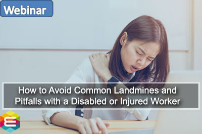 how-to-avoid-common-landmines-and-pitfalls-with-a-disabled-or-injured-worker