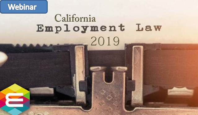 california-employment-law-updates-for-2019