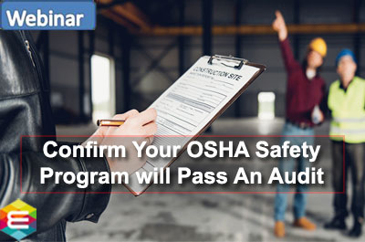how-to-confirm-your-osha-safety-program-will-pass-an-audit