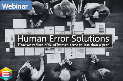 human-error-solutions-how-we-reduced-60-of-human-errors-in-less-than-a-year-a-case-study