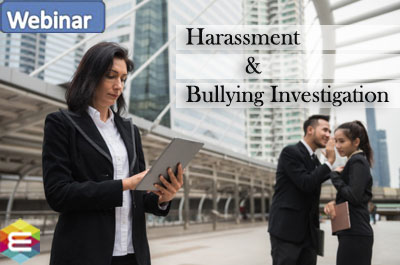 how-to-conduct-harassment-bullying-investigation-to-restore-harmony-and-reduce-liability