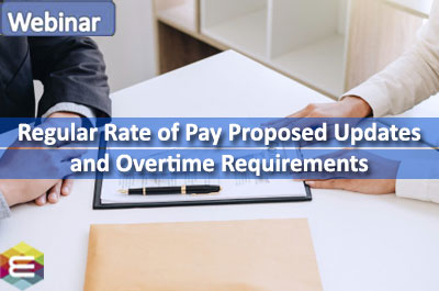 regular-rate-of-pay-proposed-updates-and-overtime-requirements