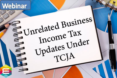 unrelated-business-income-tax-–-updates-under-tcja