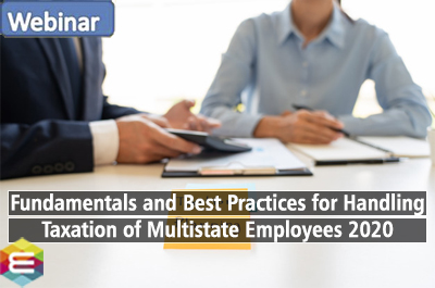 fundamentals-and-best-practices-for-handling-taxation-of-multistate-employees-2020