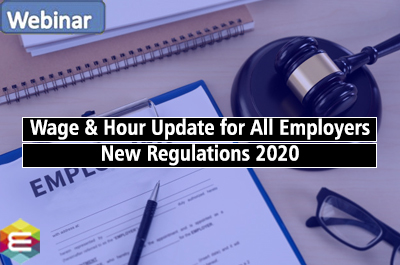 wage-hour-update-for-all-employers-new-regulations-2020