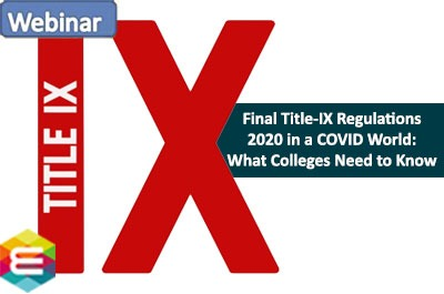 applying-the-final-title-ix-regulations-2020-in-a-covid-world-what-colleges-need-to-know