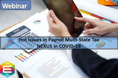 hot-issues-in-payroll-multi-state-tax-nexus-in-covid-19