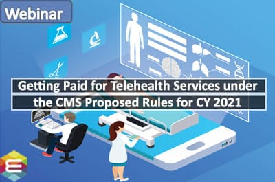 getting-paid-for-telehealth-services-under-the-cms-proposed-rules-for-cy-2021