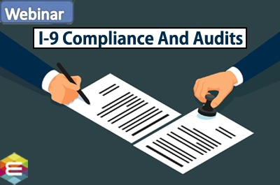 i-9-compliance-and-audits-strengthening-your-immigration-compliance-strategies-in-2020