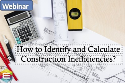 how-to-identify-and-calculate-construction-inefficiencies