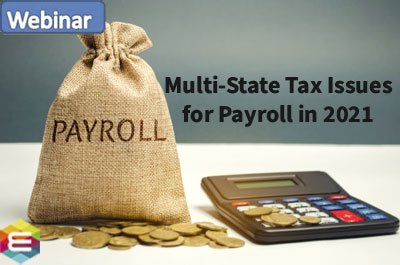 multi-state-tax-nexus-for-payroll-in-2021