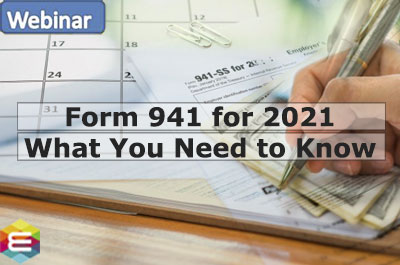 form-941-for-2021-what-you-need-to-know