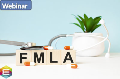 family-and-medical-leave-act-fmla-what-employers-need-to-know-to-successfully-manage-fmla-leaves